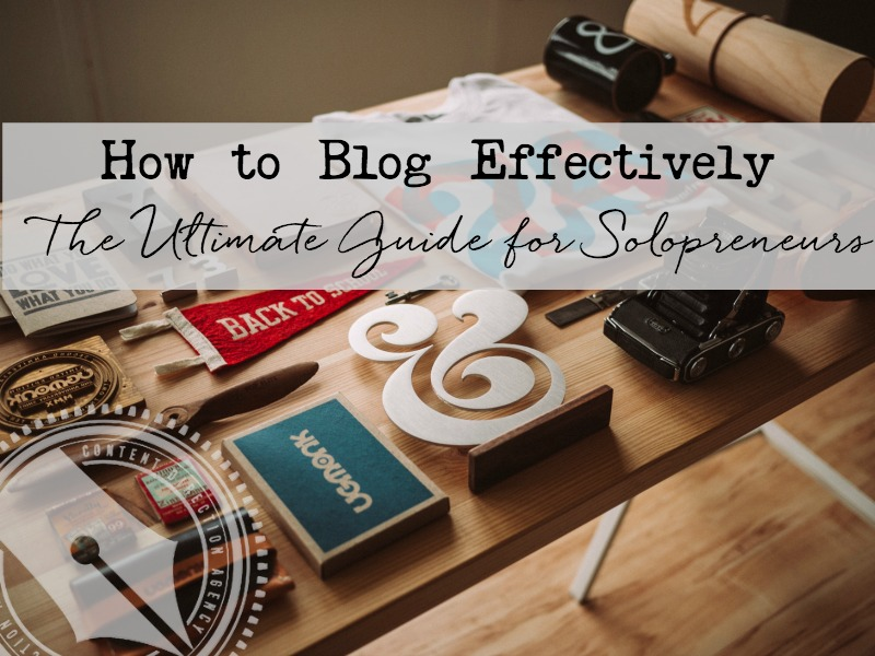 how to blog effectively via lacyboggs.com