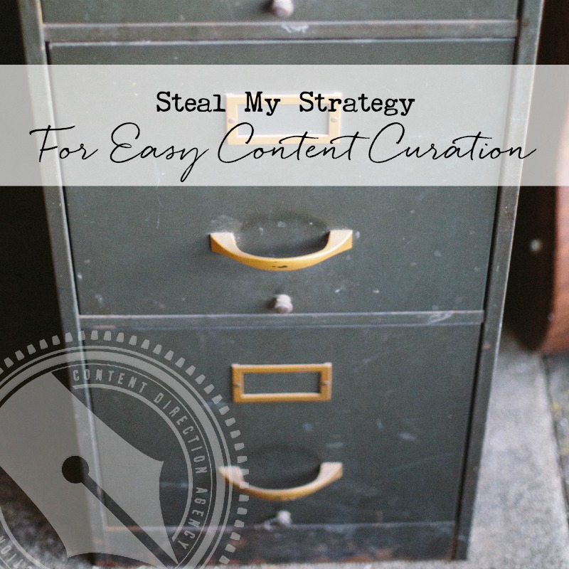 Steal my strategy for easy content curation.