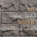 Why Your Epic Content Should Be Your Cornerstone Content