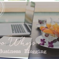 The 2 Whys of Business Blogging