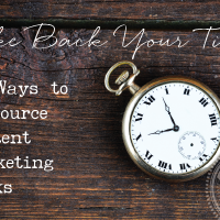 Take Back Your Time: 50 Ways to Outsource Content Marketing Tasks