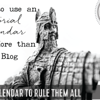 How to Use an Editorial Calendar for More than Your Blog