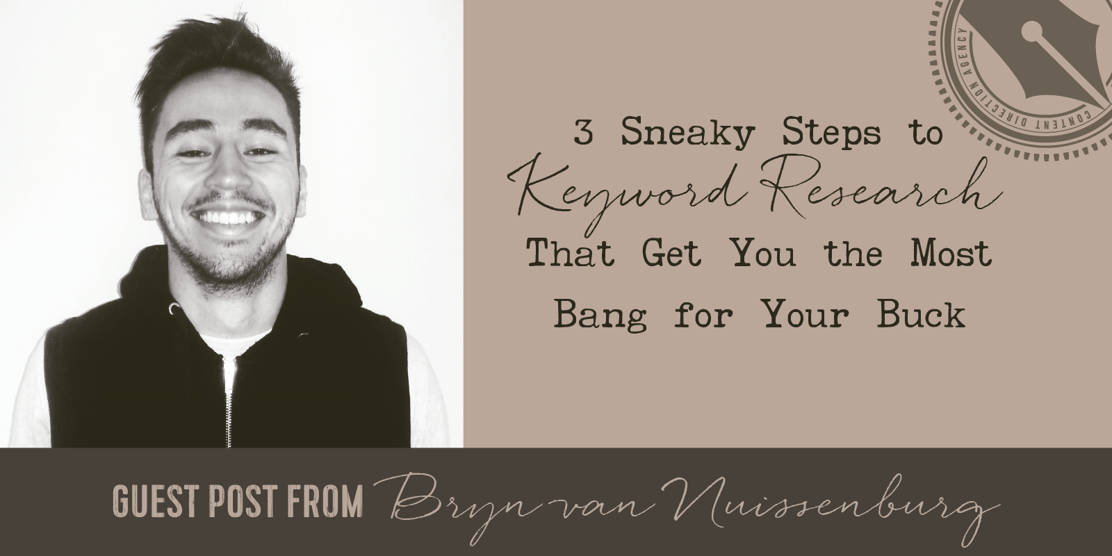 3 Sneaky Steps to Keyword Research That Get You the Most Bang for