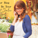 Your Blog Can Be Your Best Sales Tool
