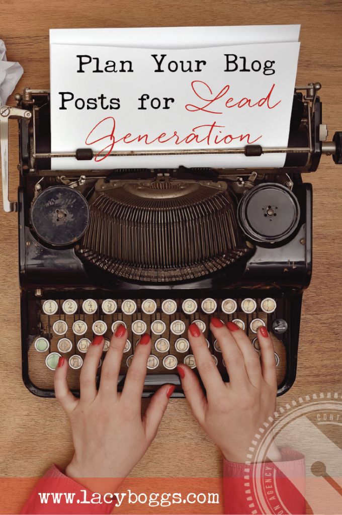 How to plan posts for lead generation.