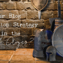 Is Your Blog Promotion Strategy Stuck in the Dark Ages?