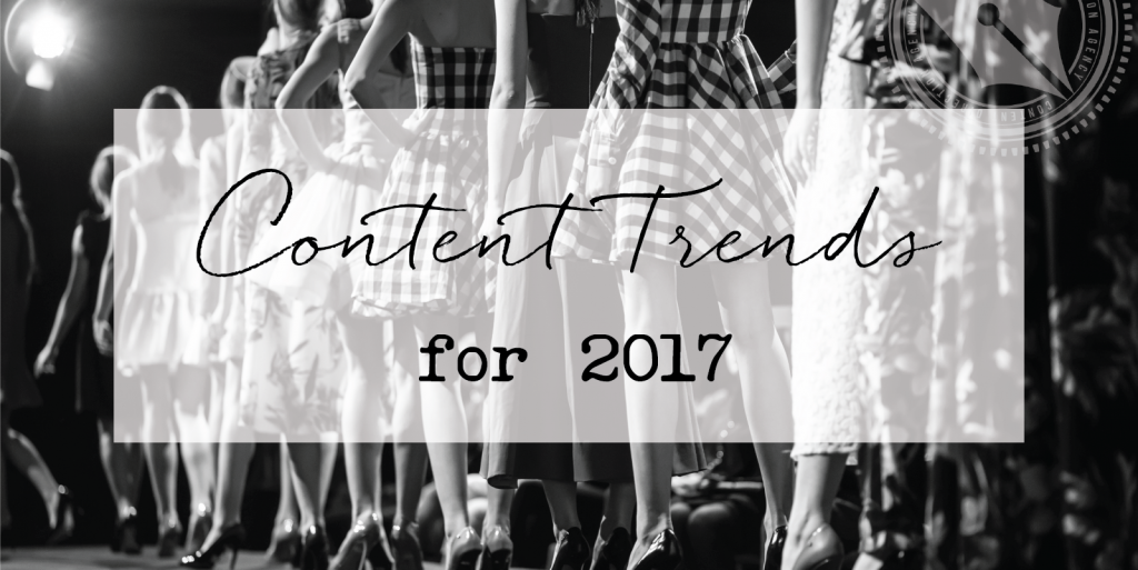 Content Trends for 2017