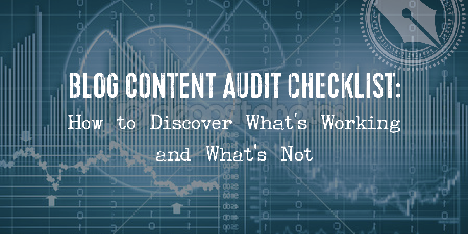 Blog Content Audit Checklist: How to Discover What's Working