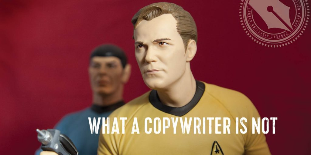 What a Copywriter is Not