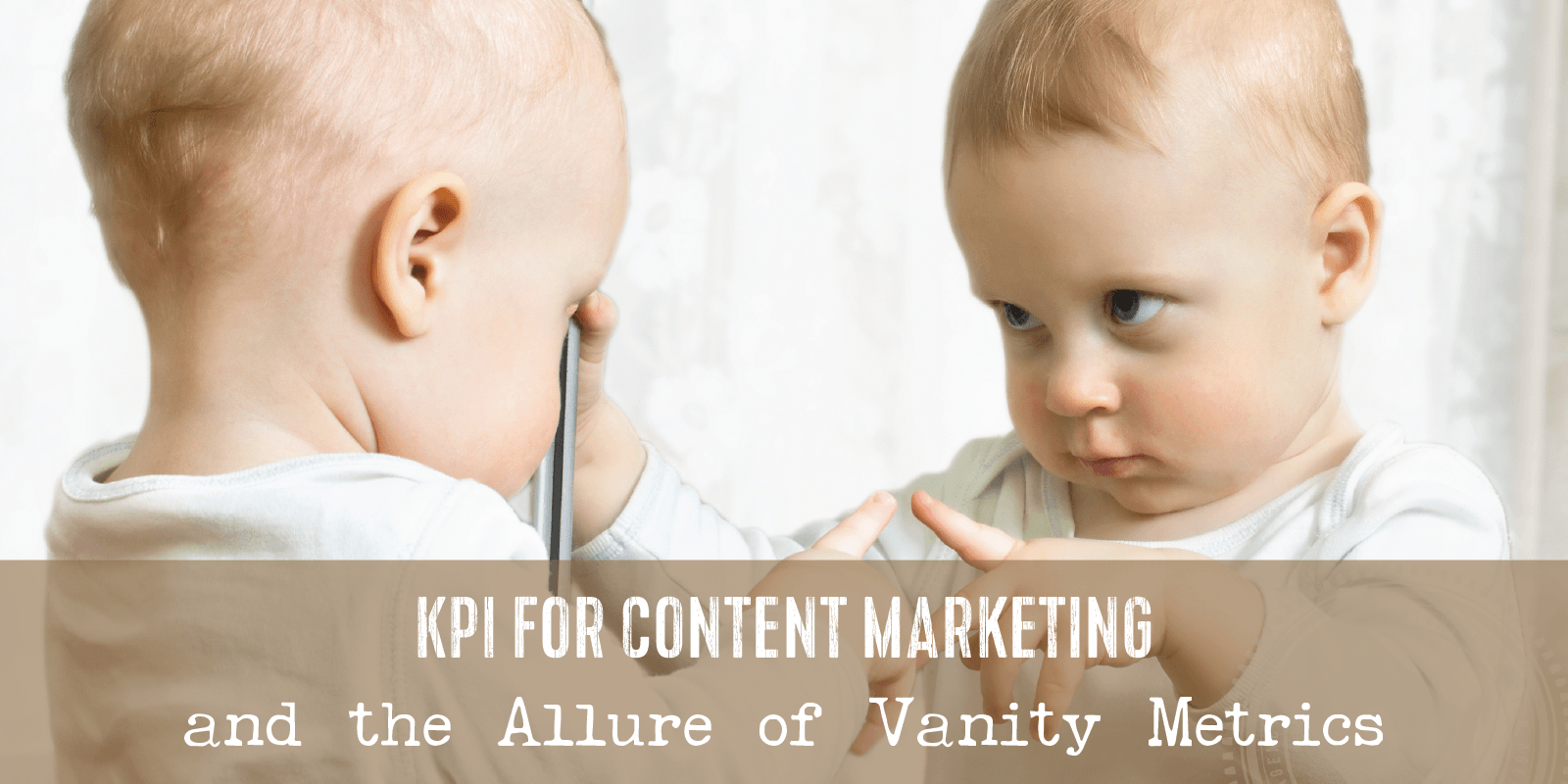 KPIs for Content Marketing