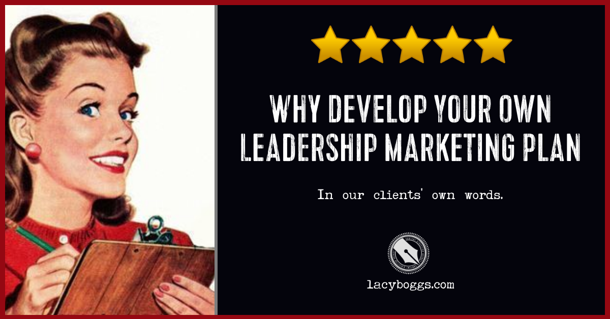 Why Develop Your Own Leadership Marketing Plan